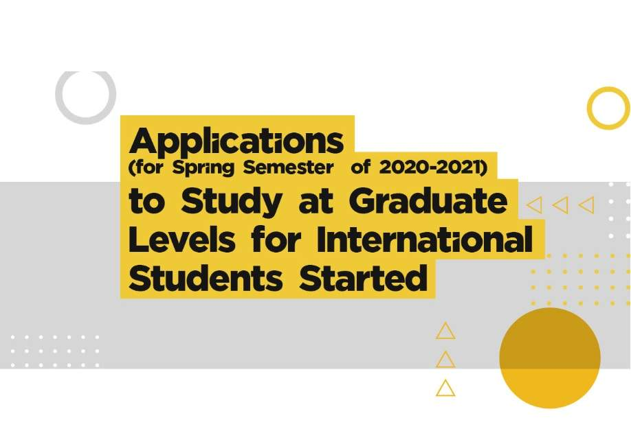 2020-2021 Spring Term International Student Applications Has Started.